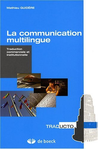 la-communication-multilingue-traduction-commerciale-et-institutionnelle-de-mathieu-guidere-20-septem