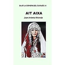 Ait Aixa (Bajo la sombra del Gurugú nº 2)