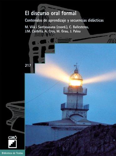El Discurso Oral Formal: 216 (Biblioteca De Textos) por Maria Grau Tarruell