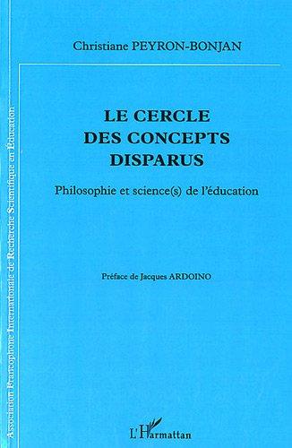 Cercle des Concepts Disparus Philosophie et Sciences de l'Education