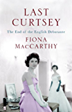 Last Curtsey: The End of the Debutantes (English Edition)
