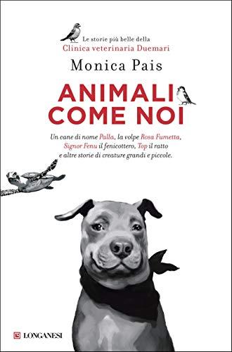 Animali come noi [Edizione Kindle]