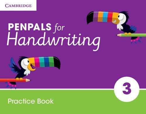 Penpals for Handwriting. Practice Book Year 3