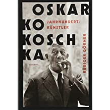 Oskar Kokoschka: Jahrhundertkünstler