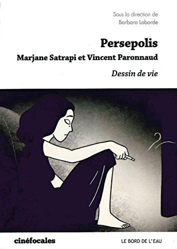 Persepolis : Dessins de vie