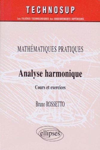 Analyse harmonique : Mathématiques pratiques