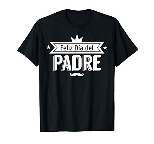 Feliz dia del Padre T-Shirt