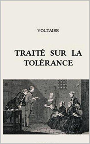Traité sur la tolérance (Annoté) par Voltaire