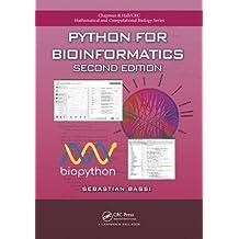 Python for Bioinformatics, Second Edition (Chapman & Hall/Crc Mathematical and Computational Biology)