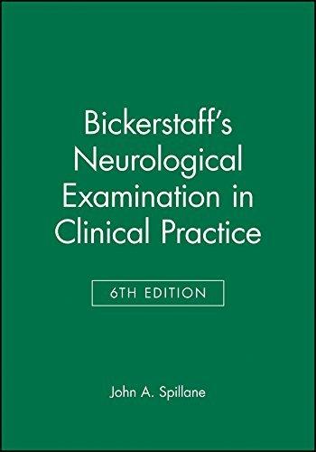 Bickerstaffs Neurological Examination 6e by Spillane (1996-01-15)