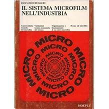 Il Sistema Microfilm Nell'Industria