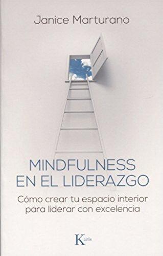 Descargar Libro Mindfulness en el liderazgo (Psicología) de Janice Marturano