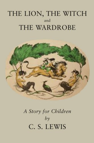 The Lion, the Witch and the Wardrobe (The Chronicles of Narnia Facsimile, Book 2)