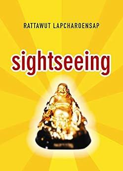 Sightseeing por Rattawut Lapcharoensap