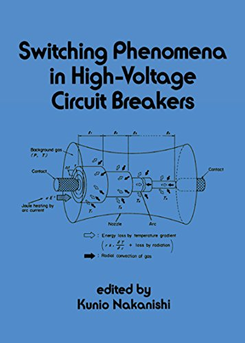 Switching Phenomena in High-Voltage Circuit Breakers (Electrical and Computer Engineering Book 75) (English Edition) -