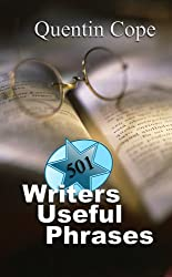 501 Writers Useful Phrases (The 501 Writers Series)