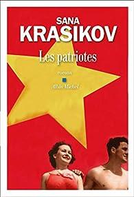 Les patriotes par Sana Krasikov