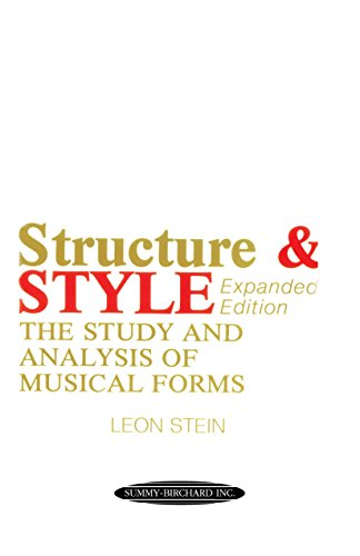 Structure & Style: The Study and Analysis of Musical Forms