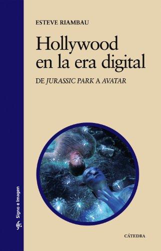 Hollywood en la era digital: De Jurassic Park a Avatar