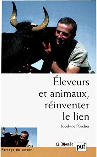 Éleveurs et animaux, réinventer le lien (Partage du savoir)