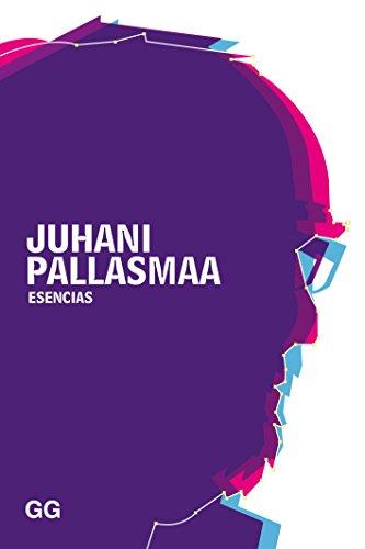Esencias (GGperfiles) por Juhani Pallasmaa