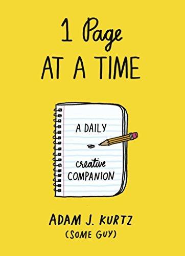 Portada del libro 1 Page at a Time: A Daily Creative Companion by Adam J. Kurtz (2014-10-30)