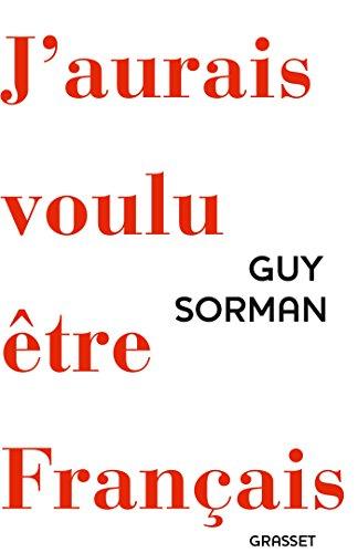 J'aurais voulu être français par From Grasset & Fasquelle