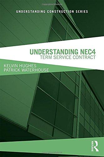 Understanding NEC4: Term Service Contract (Understanding Construction)