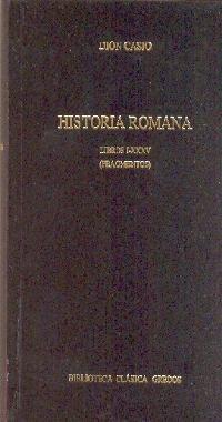 325. Historia romana. Libros I - XXXV (Fragmentos) (BIBLIOTECA CLÁSICA GREDOS) de Casio Dion (1 nov 2004) Tapa blanda