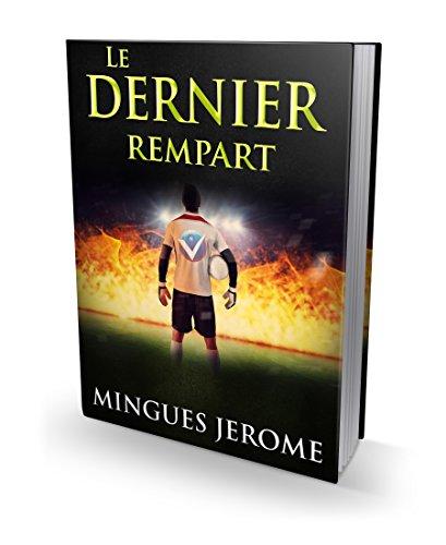 Le dernier rempart par Jérôme Minguès