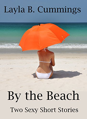 By the Beach: Two Sexy Short Stories (English Edition)
