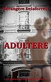 Adultère: La tyrannie des SMS, l'oeil de Google ...