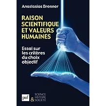 Raison scientifique et valeurs humaines