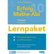 Erfolg im Mathe-Abi 2010 Lernpaket Thüringen Grundkurs: Übungsbuch mit Tipps und Lösungen für das Basiswissen sowie Lernkarten für eine optimale Vorbereitung auf das Mathematik-Abitur 2010
