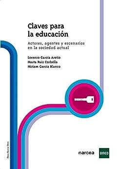 Descargar Claves para la Educación: Actores, agentes y escenarios en la sociedad actual PDF Gratis