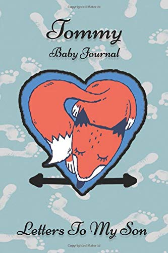 Tommy Baby Journal Letters To My Son: Writing Lined Notebook To Write In