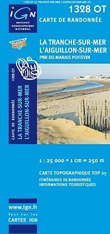 Top25 1328OT - La Tranche-sur-Mer, L'Aiguillon-sur-Mer carte de randonnée avec une règlegraduée gratuite (Top
