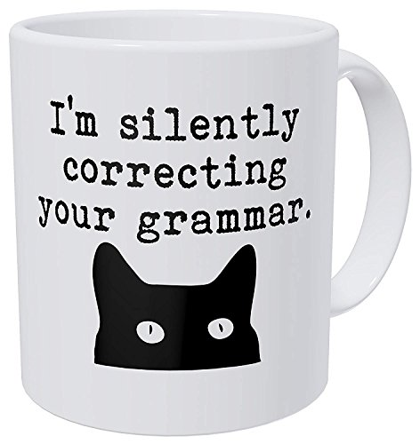 3a7aac2da8b Cat I'm Silently Correcting Your Grammar Teacher 11 Ounces Funny Coffee Mug