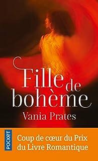 Fille de Bohème par Vania Prates