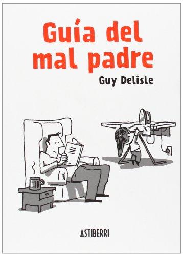 Guía del mal padre 1 (Sillón Orejero)