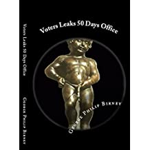 Voters Leaks: First 50 Days Office White House (English Edition)