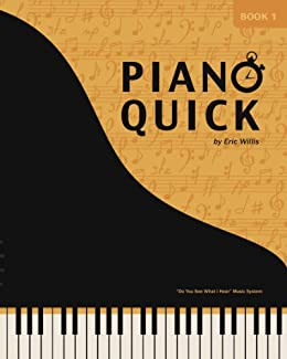 Piano Quick by [Willis, Eric]