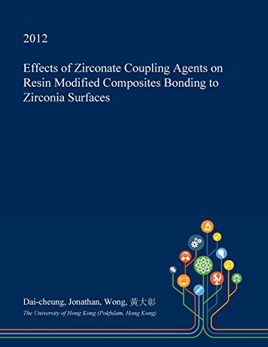 effects-of-zirconate-coupling-agents-on-resin-modified-composites-bonding-to-zirconia-surfaces