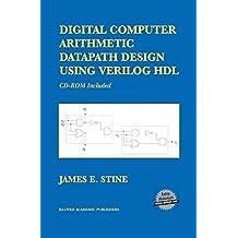 Digital Computer Arithmetic Datapath Design Using Verilog HDL