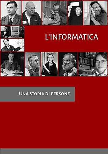 Linformatica: Una storia di persone (Italian Edition) eBook ...