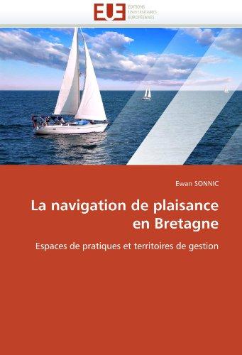 La navigation de plaisance en bretagne par Ewan SONNIC