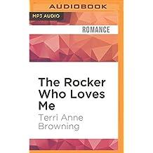 The Rocker Who Loves Me