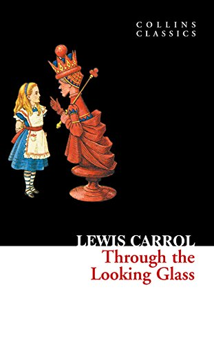 Through the looking glass (Collins Classics) por Lewis Carroll