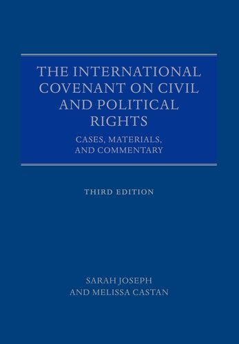 The International Covenant on Civil and Political Rights: Cases, Materials, and Commentary