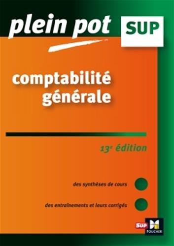 Comptabilité générale 13e édition - Plein Pot - Nº29 par Éric Dumalanède